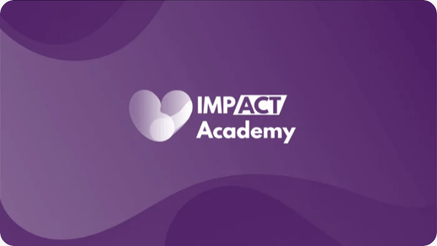 Welcome to the IMPACT Academy